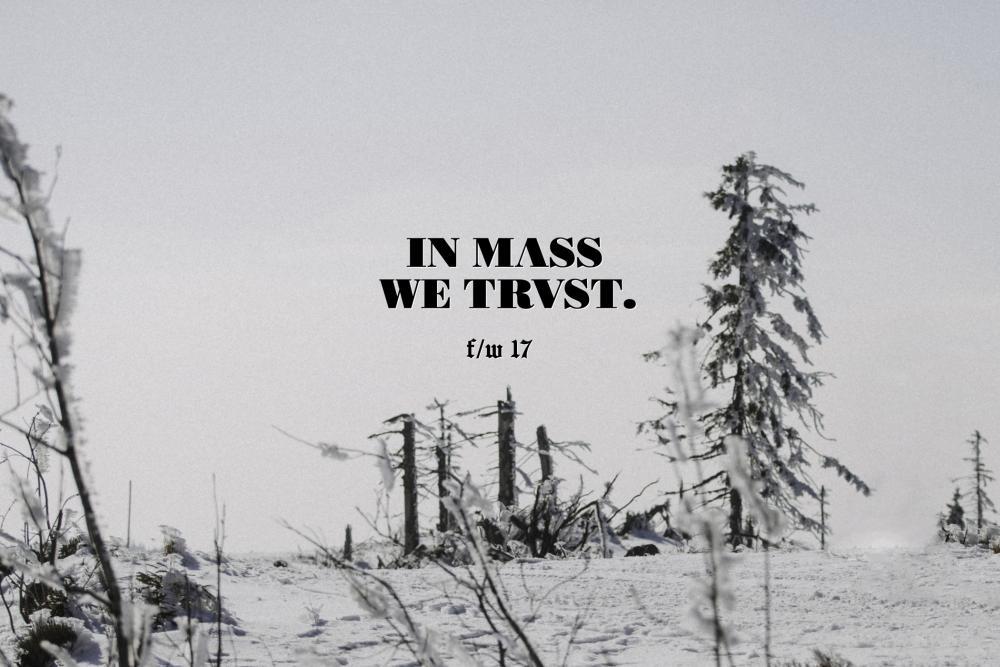 Mass Denim - Lookbookfw17 - Im Mass We Trust